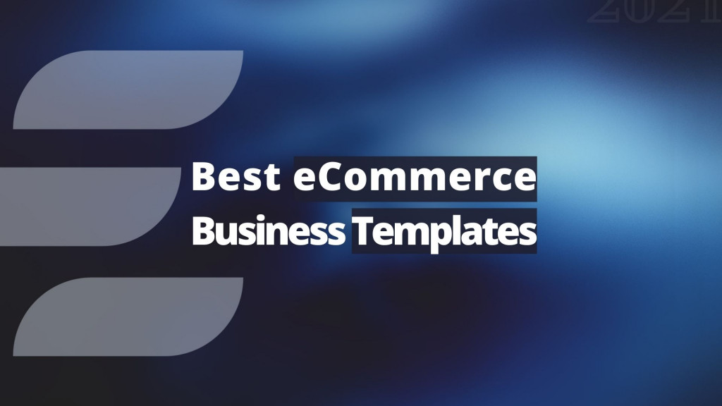 Top 9 Best eCommerce Business Templates in 2021