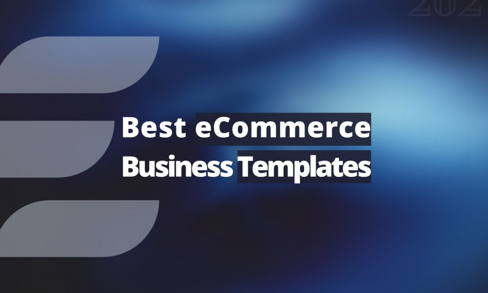 Top 9 Best eCommerce Business Templates in 2021 Final